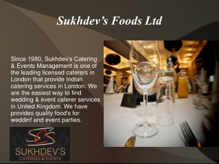 Indian Caterers in London - Sukhdev's Foods Ltd