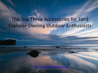 The three top accessories for the Ford Explorer