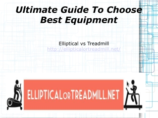 Ultimate Guide To Choose Best elliptical Equipments