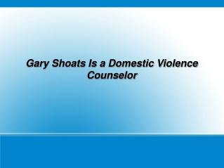 About Gary Shoats