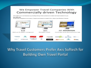 Why Travel Customers Prefer Axis Softech for Building Own Tr