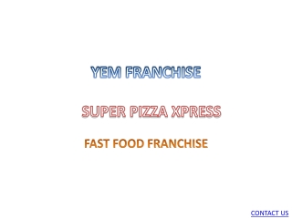 super pizza xpress - Pizza franchise