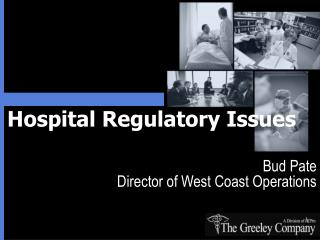 Hospital Regulatory Issues