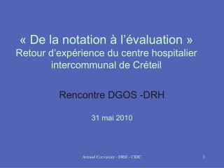 De la notation   l  valuation   Retour d exp rience du centre hospitalier intercommunal de Cr teil