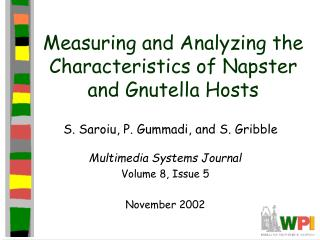 Measuring and Analyzing the Characteristics of Napster and Gnutella Hosts