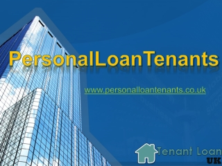 Personal loan tenants-Bad credit tenant loans