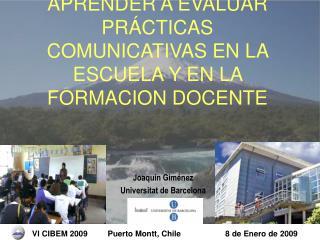 APRENDER A EVALUAR PR CTICAS COMUNICATIVAS EN LA ESCUELA Y EN LA FORMACION DOCENTE