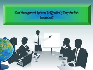 Can Management Systems Be Effective If They Are Not Integrat