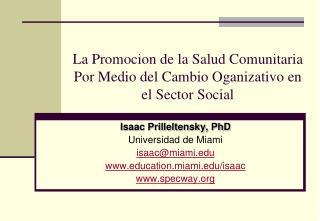 La Promocion de la Salud Comunitaria Por Medio del Cambio Oganizativo en el Sector Social