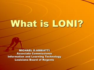 What is LONI