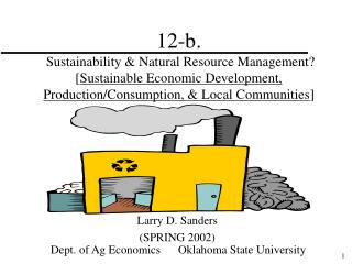 12-b.  Sustainability  Natural Resource Management [Sustainable Economic Development, Production