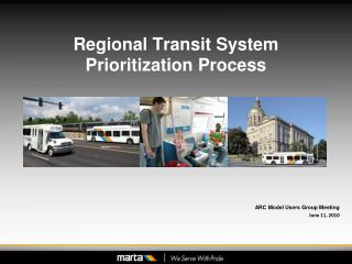Regional Transit System  Prioritization Process