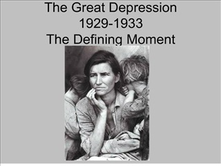the great depression 1929-1933  the defining moment