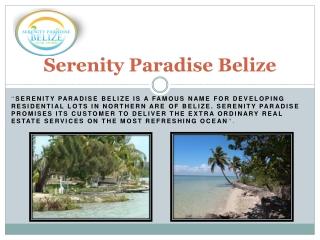 Serenity paradise Belize -  Residence Program Belize