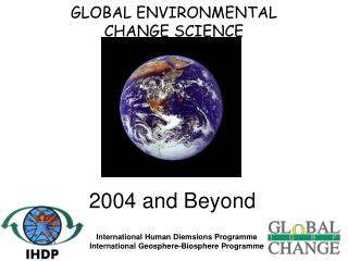 GLOBAL ENVIRONMENTAL CHANGE SCIENCE