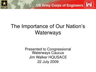 The Importance of Our Nation s Waterways