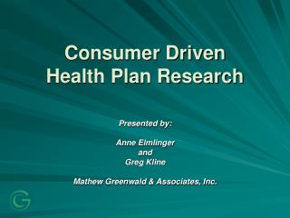 Consumer Driven Health Plan Research