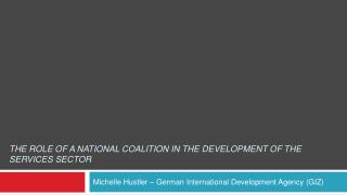 The Role of A National Coalition in the Development of the Services Sector