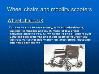 Wheel chairs UK and Moblility scooters at low prices