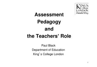 Assessment Pedagogy and  the Teachers  Role