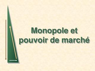 Monopole et pouvoir de march