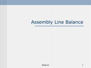 Assembly Line Balance