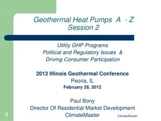 Geothermal Heat Pumps  A  - Z Session 2