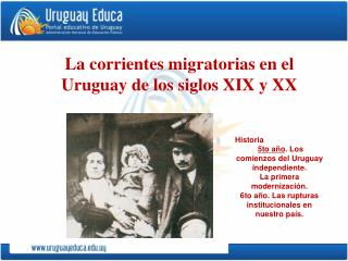 La corrientes migratorias en el Uruguay de los siglos XIX y XX
