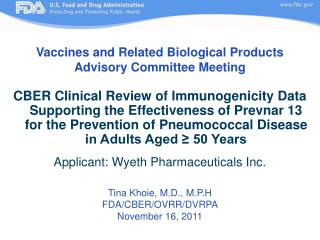 Vaccines and Related Biological Products  Advisory Committee Meeting  CBER Clinical Review of Immunogenicity Data Suppor