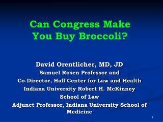 Can Congress Make You Buy Broccoli