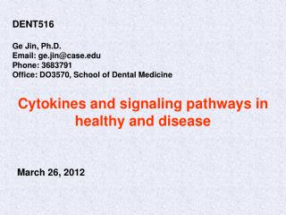 Cytokines and signaling pathways in healthy and disease