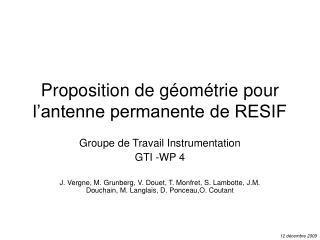 Proposition de g om trie pour l antenne permanente de RESIF