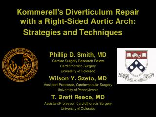 kommerell\'s diverticulum repair with a right-sided aortic arch: strategies and techniques