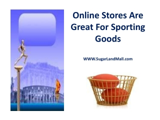 Online Stores Are Great For Sporting Goods