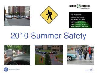 2010 Summer Safety