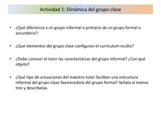Actividad 1: Din mica del grupo clase