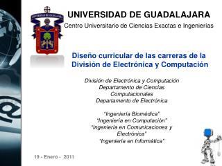 UNIVERSIDAD DE GUADALAJARA  Centro Universitario de Ciencias Exactas e Ingenier as