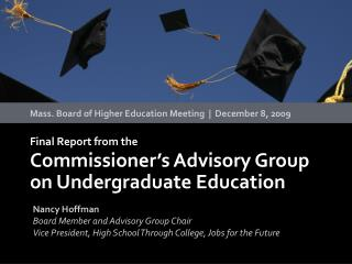 Final Report from the  Commissioner s Advisory Group on Undergraduate Education