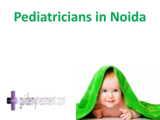 Pediatricians in noida