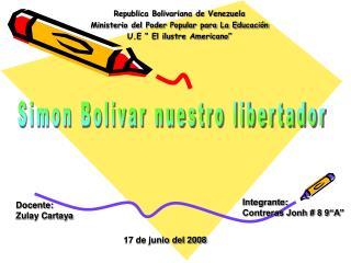 Republica Bolivariana de Venezuela  Ministerio del Poder Popular para La Educaci n  U.E   El ilustre Americano
