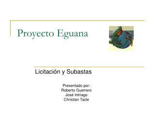 Proyecto Eguana