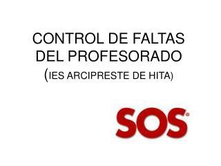 CONTROL DE FALTAS DEL PROFESORADO IES ARCIPRESTE DE HITA