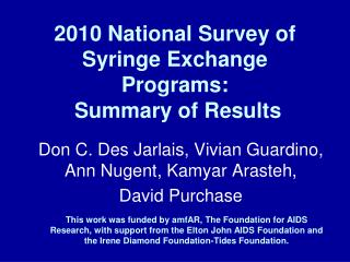 2010 National Survey of Syringe Exchange Programs:  Summary of Results