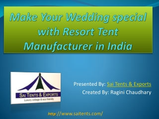 Make Your Wedding special with Resort Tent Manufacturer