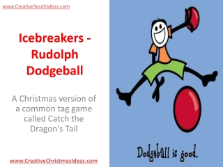 Icebreakers - Rudolph Dodgeball