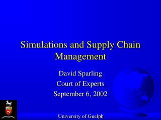 Simulations and Supply Chain Management