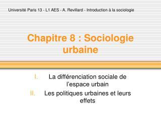 Chapitre 8 : Sociologie urbaine