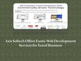 Axis Softech Offers Exotic Web Development Services for Trav