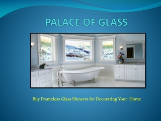 Frameless glass shower to decorate your Bathroom