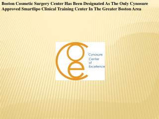 Boston Cosmetic Surgery Center Has Been Designated As The On